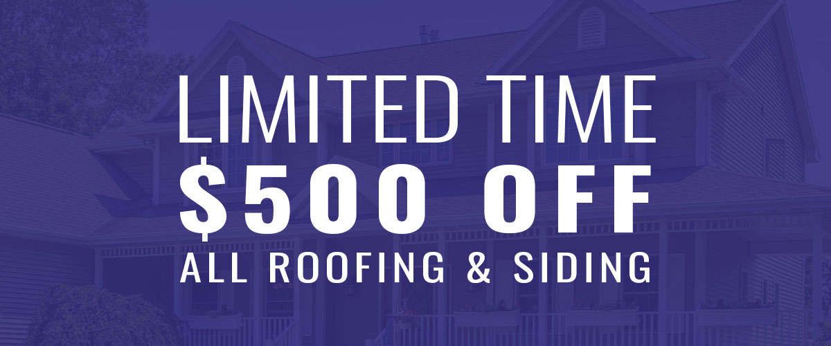 500 off roofing and siding